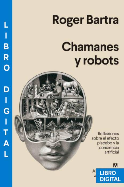 Chamanes y robots Roger Bartra » Pangea Ebook