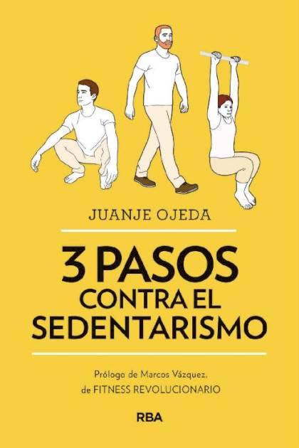 3 pasos contra el sedentarismo Juanje Ojeda » Pangea Ebook