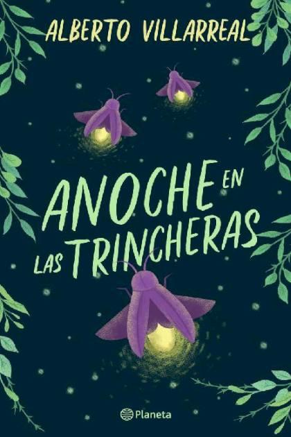 Anoche en las trincheras Alberto Villarreal » Pangea Ebook