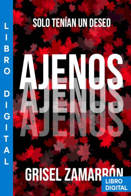 Ajenos Lesly Grisel Zamarrón » Pangea Ebook