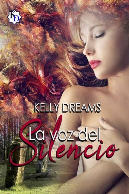 La Voz Del Silencio Kelly Dreams » Pangea Ebook