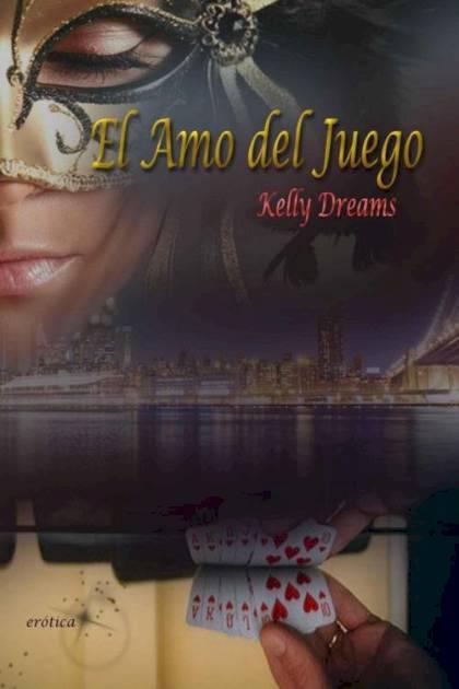 El amo del juego Kelly Dreams » Pangea Ebook