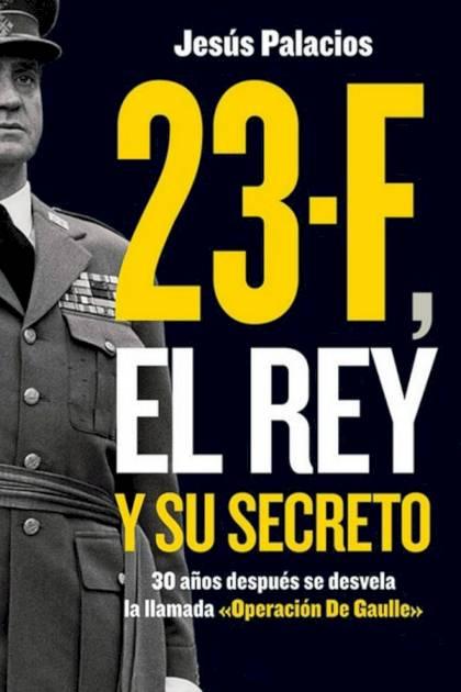 23F El Rey y su secreto Jesús Palacios » Pangea Ebook