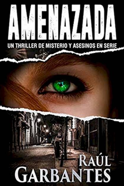 Amenazada Raúl Garbantes » Pangea Ebook