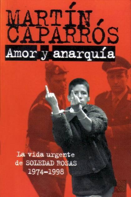 Amor y anarquía Martín Caparrós » Pangea Ebook