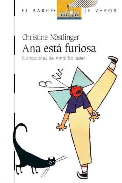 Ana Está Furiosa – Christine Nöstlinger