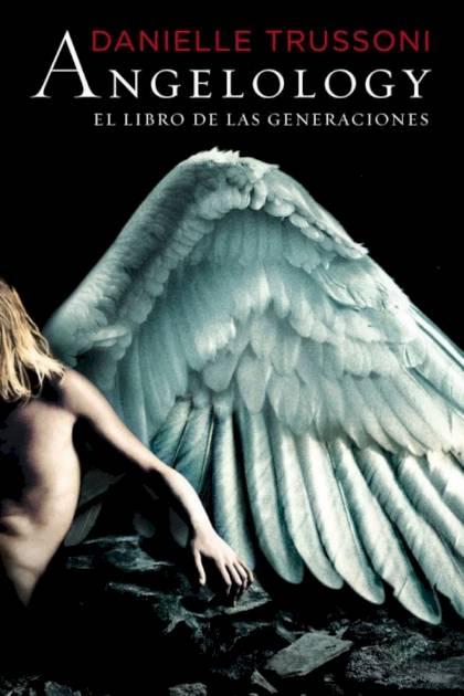 Angelology El libro de las generaciones Danielle Trussoni » Pangea Ebook