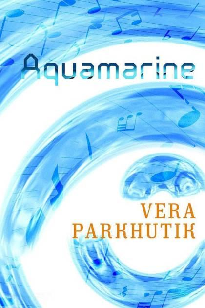Aquamarine Vera Parkhutik » Pangea Ebook