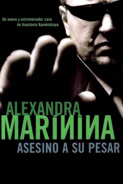 Asesino a su pesar Alexandra Marínina » Pangea Ebook