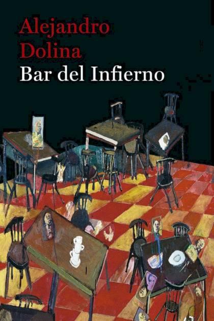 Bar del Infierno Alejandro Dolina » Pangea Ebook