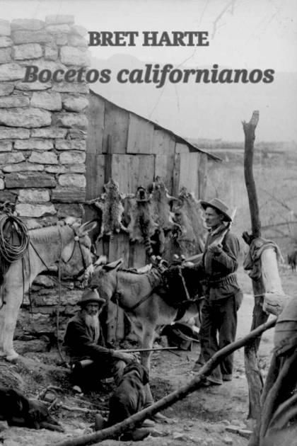 Bocetos californianos Bret Harte » Pangea Ebook