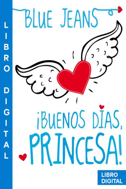Buenos días Princesa Blue Jeans » Pangea Ebook