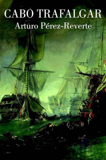 Cabo Trafalgar Arturo PérezReverte » Pangea Ebook