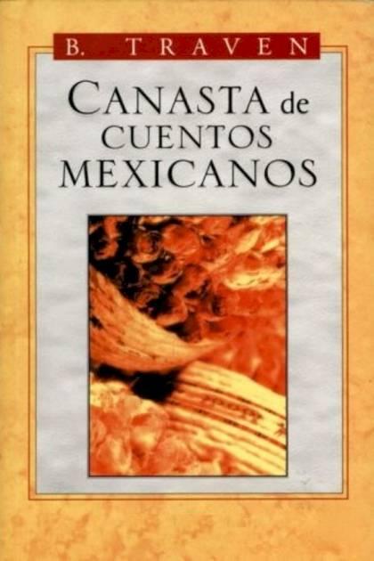 Canasta de cuentos mexicanos B Traven » Pangea Ebook