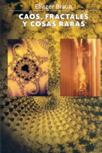 Caos fractales y cosas raras Eliezer Braun » Pangea Ebook