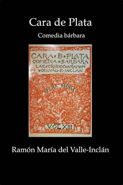 Cara de Plata Ramón María del ValleInclán » Pangea Ebook