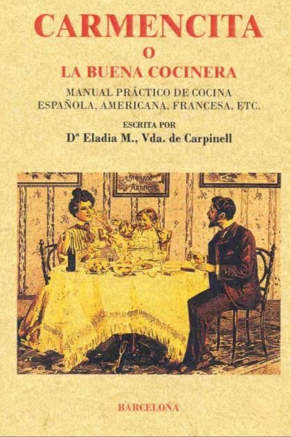 Carmencita o la buena cocinera Eladia M Vda De Carpinell » Pangea Ebook