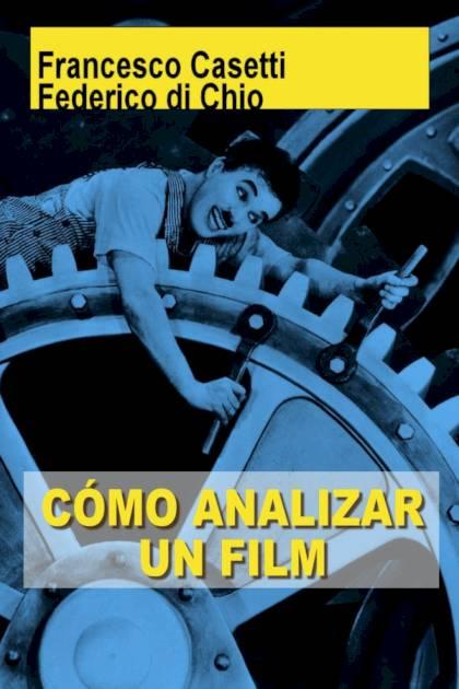 Cómo analizar un film Francesco Casetti » Pangea Ebook