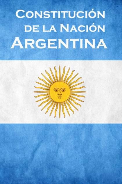 Constitución de la Nación Argentina Asamblea Constituyente 1853 » Pangea Ebook
