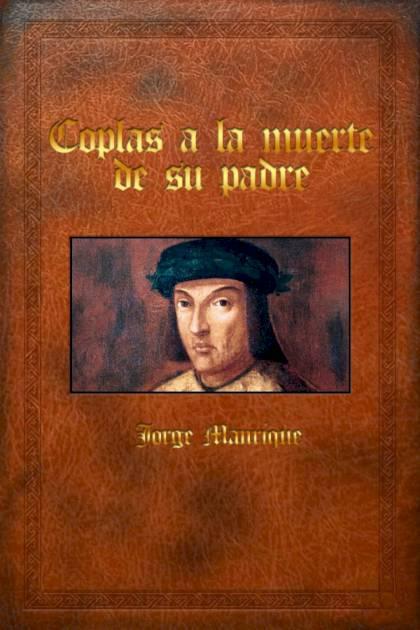 Coplas a la muerte de su padre Jorge Manrique » Pangea Ebook