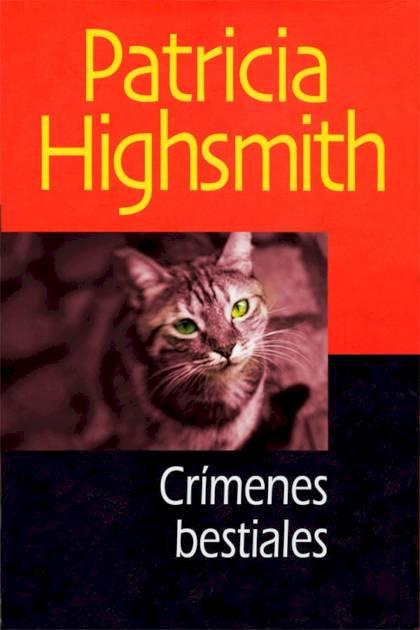 Crímenes bestiales Patricia Highsmith » Pangea Ebook