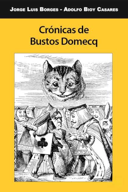 Crónicas de Bustos Domecq Jorge Luis Borges » Pangea Ebook