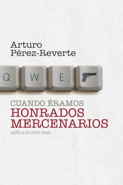 Cuando éramos honrados mercenarios Arturo PérezReverte » Pangea Ebook