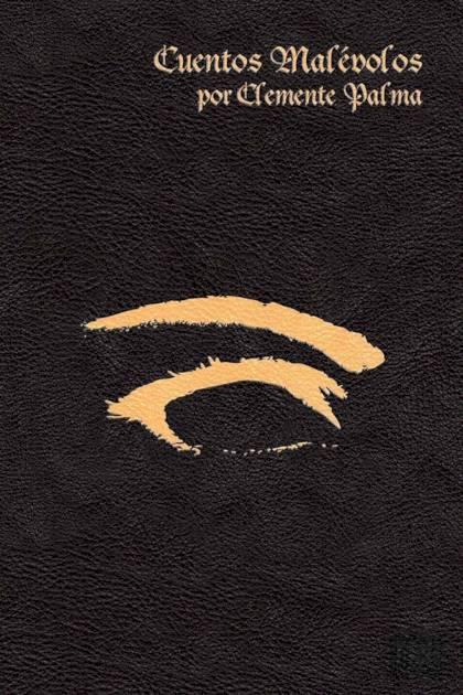 Cuentos malévolos Clemente Palma » Pangea Ebook