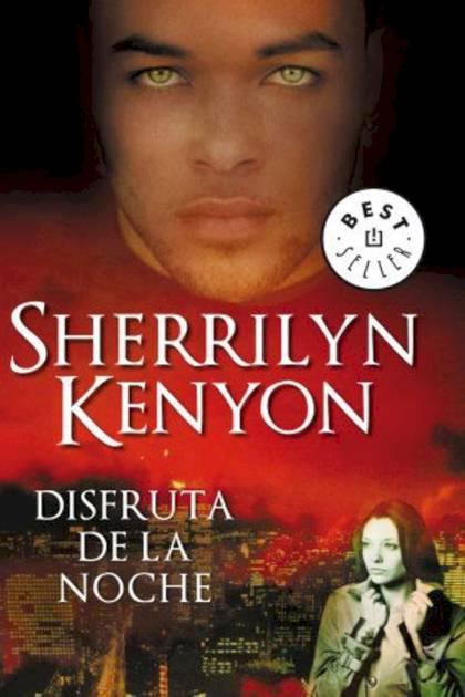 Disfruta de la noche Sherrilyn Kenyon » Pangea Ebook