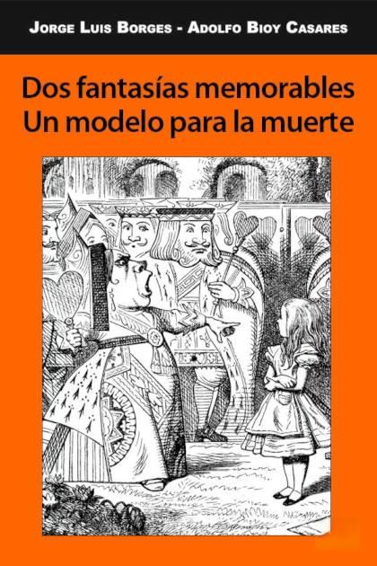 Dos fantasías memorables Un modelo para la muerte Jorge Luis Borges » Pangea Ebook