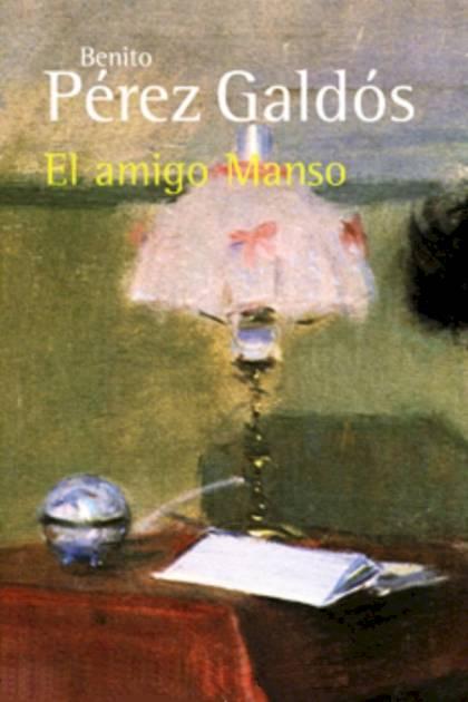 El amigo Manso Benito Pérez Galdós » Pangea Ebook