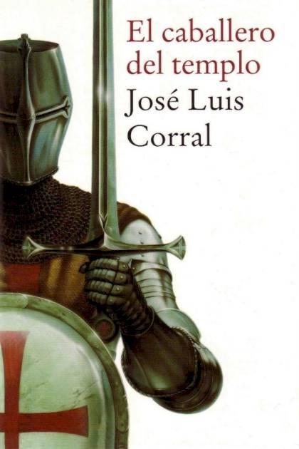 El caballero del templo José Luis Corral » Pangea Ebook