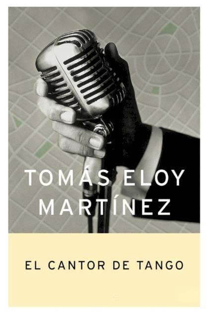 El cantor de Tango Tomás Eloy Martínez » Pangea Ebook