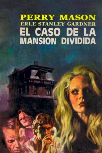El caso de la mansión dividida Erle Stanley Gardner » Pangea Ebook