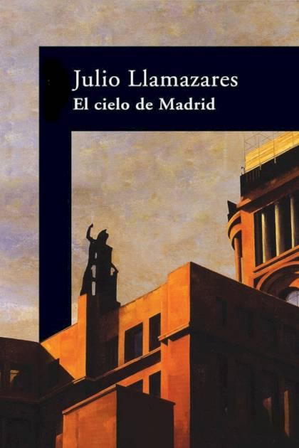 El cielo de Madrid Julio Llamazares » Pangea Ebook