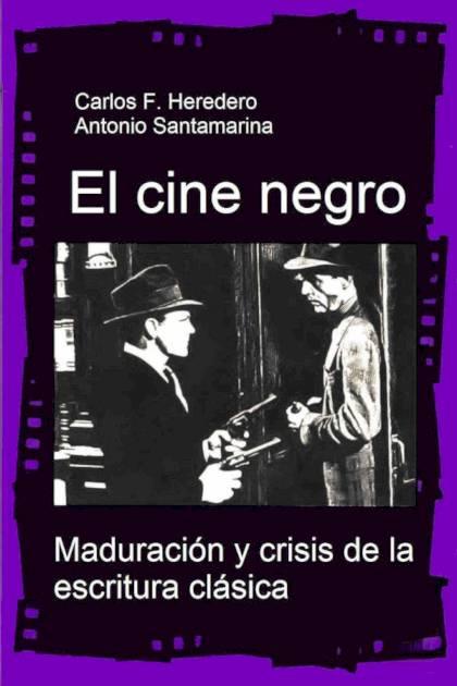 El cine negro Carlos F Heredero » Pangea Ebook