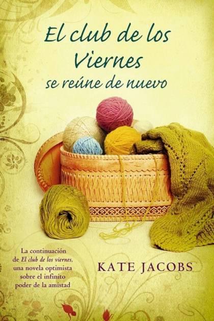 El club de los viernes se reúne de nuevo Kate Jacobs » Pangea Ebook