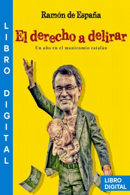El derecho a delirar Ramón de España » Pangea Ebook