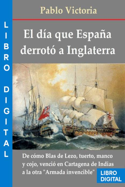 El día que España derrotó a Inglaterra Pablo Victoria » Pangea Ebook