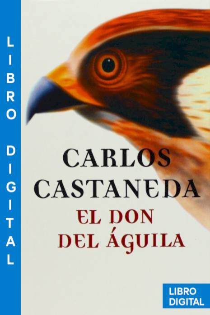 El don del águila Carlos Castaneda » Pangea Ebook