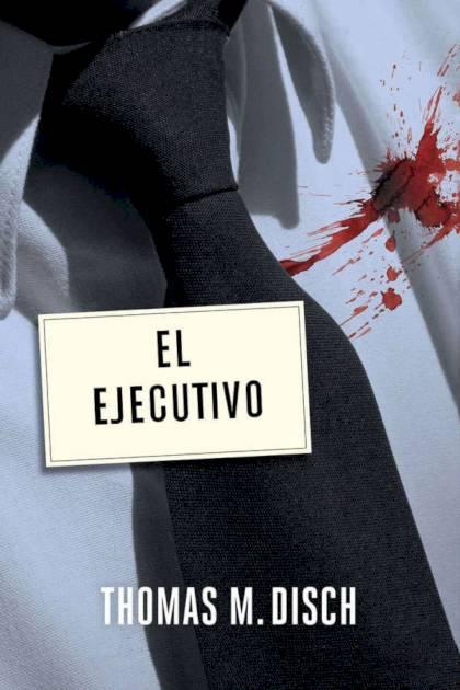 El ejecutivo Thomas M Disch » Pangea Ebook