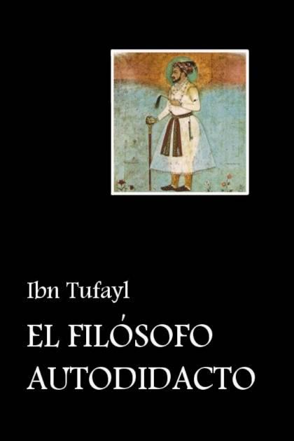 El filósofo autodidacto Ibn Tufayl » Pangea Ebook