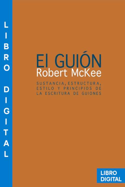 El guión Robert McKee » Pangea Ebook