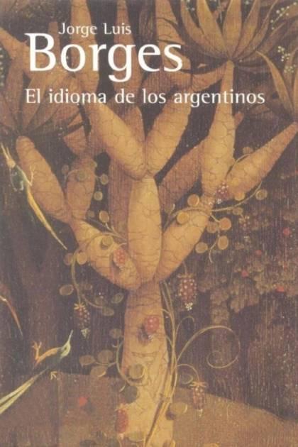 El idioma de los argentinos Jorge Luis Borges » Pangea Ebook