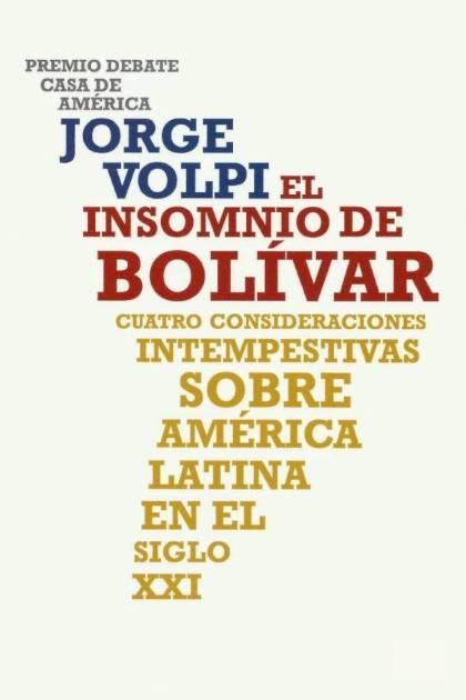 El insomnio de Bolívar Jorge Volpi » Pangea Ebook