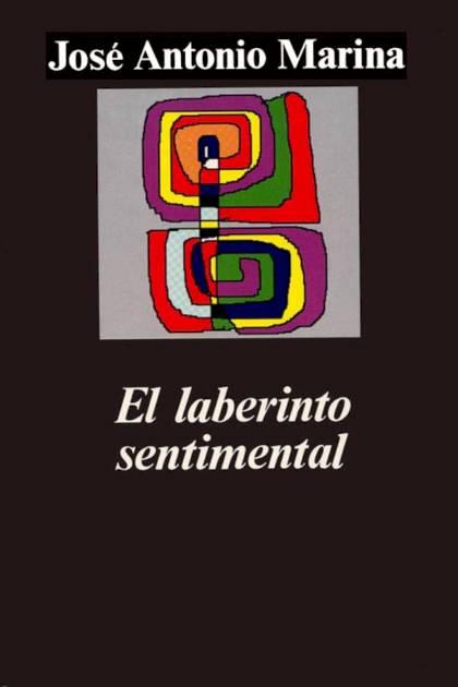El laberinto sentimental José Antonio Marina Torres » Pangea Ebook