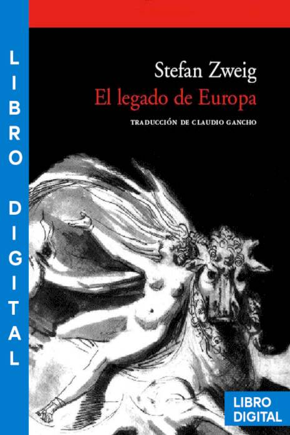 El legado de Europa Stefan Zweig » Pangea Ebook