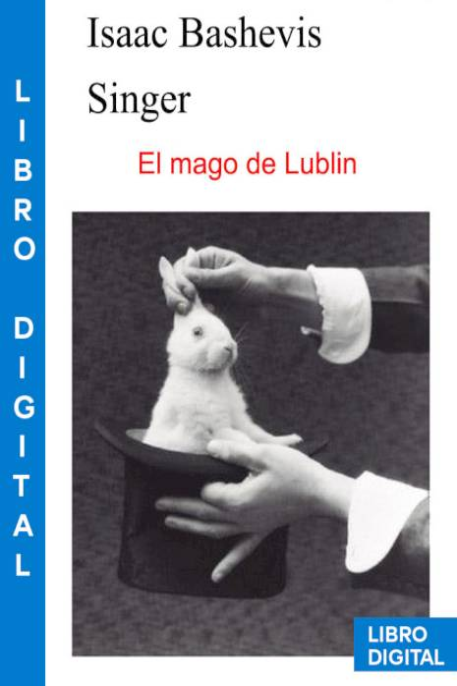 El mago de Lublin Isaac Bashevis Singer » Pangea Ebook