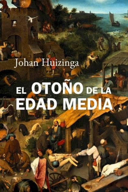 El otoño de la Edad Media Johan Huizinga » Pangea Ebook