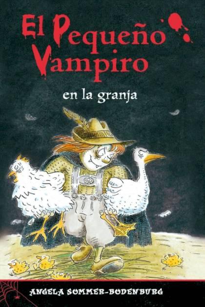 El Pequeño Vampiro En La Granja – Angela Sommer-bodenburg